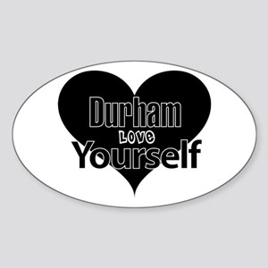 Durham Love Yourself Gifts Cafepress
