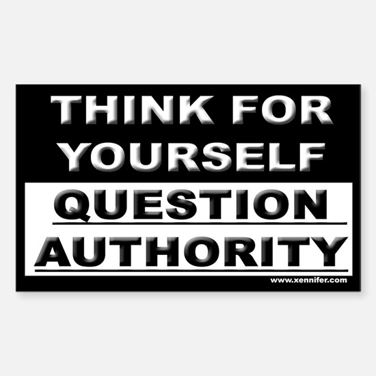 THINK FOR YOURSELF... Rectangle Decal