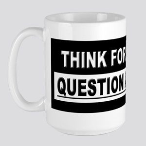 THINK FOR YOURSELF... Large Mug