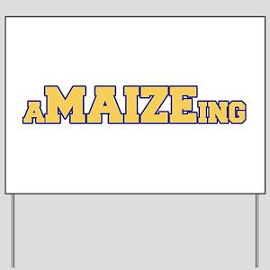 aMAIZEing Yard Sign