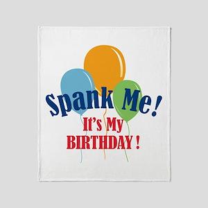Spank Me Birthday Throw Blanket