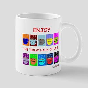 "The ""Brew""HaHa of Life Mug"