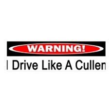 Warning! I Drive Like A Cullen 36x11 Wall Peel