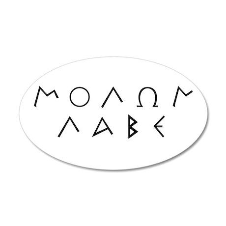 Molon Labe (Script): 35x21 Oval Wall Peel