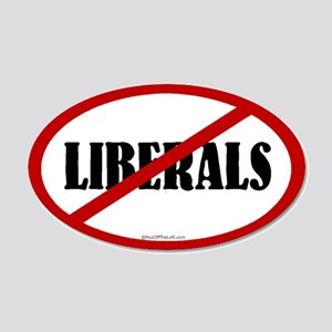 No Liberals 20x12 Oval Wall Peel