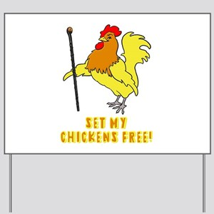 Set My Chickens Free Moses Rooster Yard Sign