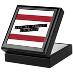Ask Me About Courage Keepsake Box