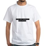 Ask Me About Courage White T-Shirt