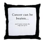Cancer Can Be Beaten Throw Pillow