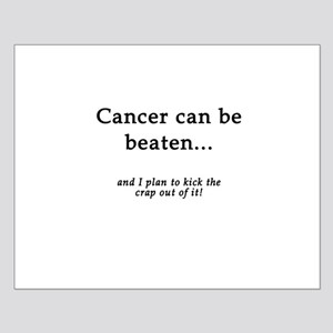 Cancer Can Be Beaten Small Poster