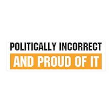Politically Incorrect 36x11 Wall Peel