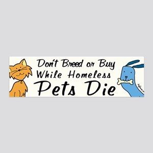 Don't Breed or Buy Cat&Dog 36x11 Wall Peel
