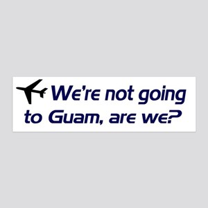 Not Guam 36x11 Wall Peel