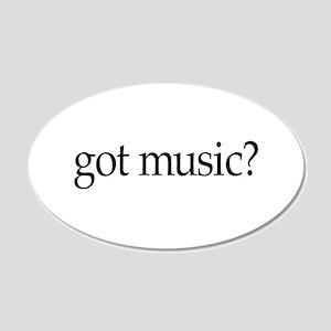 got music? 20x12 Oval Wall Peel