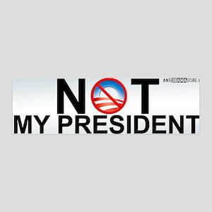 Not My President 36x11 Wall Peel