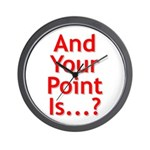 And Your Point Is...? Wall Clock