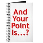 And Your Point Is...? Journal