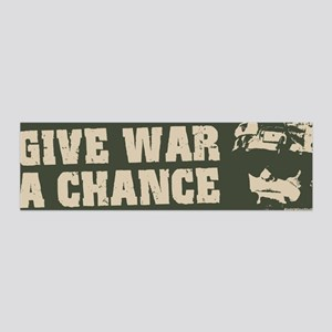 Give War a Chance! 36x11 Wall Peel