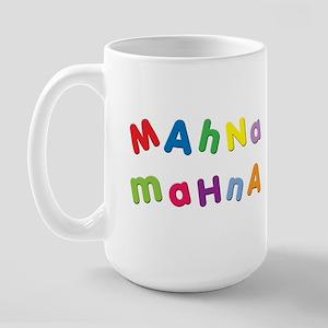 Mahna Mahna Large Mug