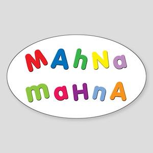 Mahna Mahna Oval Sticker