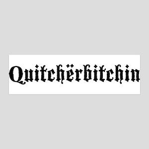 Quitcherbitchin 36x11 Wall Peel