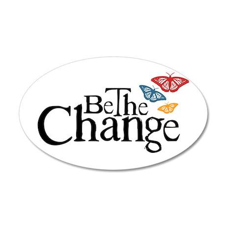 Gandhi - Change - Butterfly 35x21 Oval Wall Peel