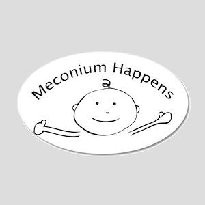 Meconium Happens 20x12 Oval Wall Peel