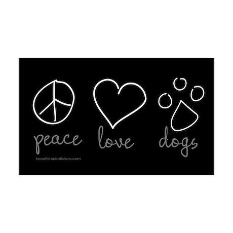 Peace Love Dogs 35x21 Wall Peel