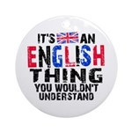 English Thing Ornament (Round)