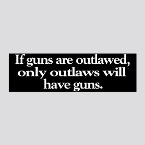 If Guns Are Outlawed 36x11 Wall Peel