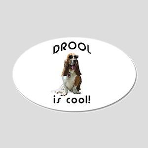 Drool is cool! 20x12 Oval Wall Peel