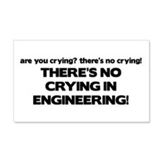 There's No Crying Engineering 20x12 Wall Peel