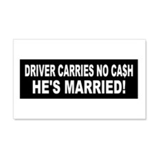 Driver Carries No Cash - He's Married! Sticker (Re