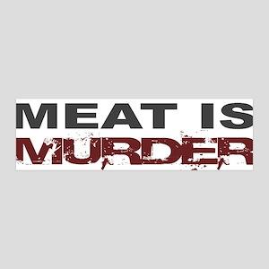 Meat Is Murder Veg*n 36x11 Wall Peel