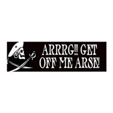 Arrrg! Get Off Me Arse 36x11 Wall Peel