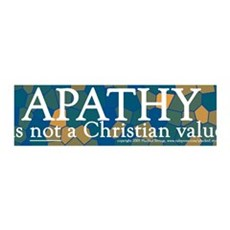 Apathy Is Not a Christian Value 36x11 Wall Peel