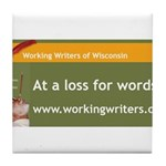 Working Writers of Wisconsin Tile Coaster