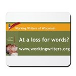 Working Writers of Wisconsin Mousepad
