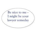 Lawyer someday Sticker (Oval 50 pk)