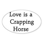 Crapping Horse Sticker (Oval)