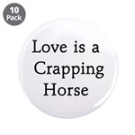 "Crapping Horse 3.5"" Button (10 pack)"