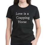 Crapping Horse Women's Dark T-Shirt