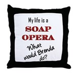 What Would Brenda Do? Throw Pillow