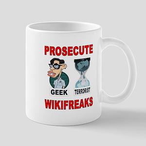 PROSECUTE THE GEEKS TOO Mug