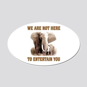 We Are Not Here 20x12 Oval Wall Peel