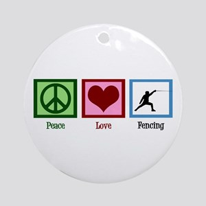Peace Love Fencing Ornament (Round)