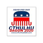 Squid pro Quo Square Sticker 3