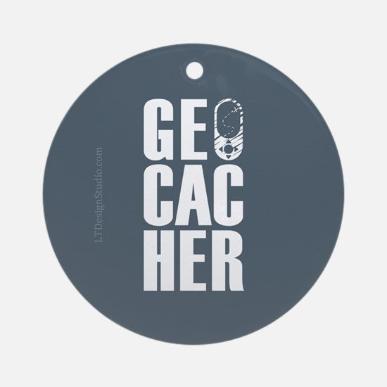 Geocacher Tall Ornament (Round)