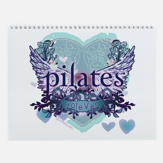 Pilates Forever by Svelte.biz Wall Calendar