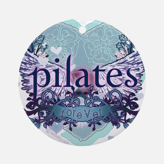Pilates Forever by Svelte.biz Ornament (Round)